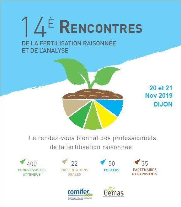 14È RENCONTRES DE LA FERTILISATION RAISONNÉE ET DE L'ANALYSE LES 20 ET 21 NOVEMBRE 2019 – CENTRE DES CONGRèS DE DIJON