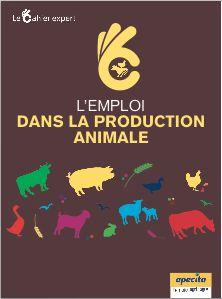 Cahier expert « L'emploi dans la production animale »