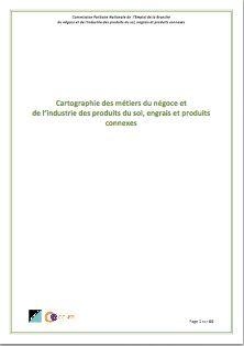 CARTOGRAPHIE DES METIERS DU NEGOCE ET DE L'INDUSTRIE DES PRODUITS DU SOL, ENGRAIS ET PRODUITS CONNEXES