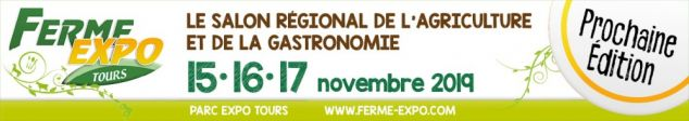 Ferme Expo à Tours : le Salon régional de l'agriculture et de la gastronomie du 15 au 17 novembre 2019