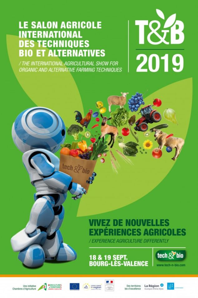 SALON TECH&BIO, SALON AGRICOLE INTERNATIONAL DES TECHNIQUES BIO ET ALTERNATIVES LES 18 ET 19 SEPTEMBRE 2019, A BOURG-LES-VALENCE, DROME